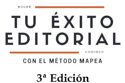 """Escritor: El Curso """"Tu Éxito Editorial con el Método Mapea-3ª Edición"""", con Roger Domingo, va a comenzar"""