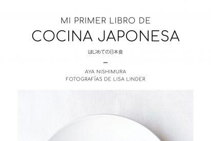 Mi primer libro de cocina japonesa, de Aya Nishimura