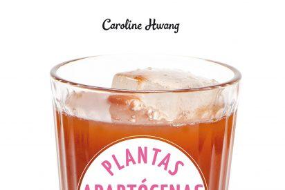 Plantas adaptógenas, 67 recetas para tu equilibrio interior en un libro de C. Hwang