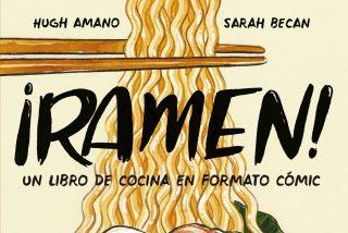 ¡Ramen!, un libro de cocina en formato cómic