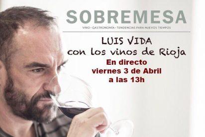 La revista Sobremesa estrena cata de vinos en directo con el enólogo Luis Vida