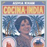 Cocina india, un libro de recetas caseras de la mano de la reputada chef británica Asma Khan