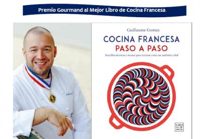 Cocina francesa paso a paso, un libro de Guillaume Gomez, chef del Palacio del Elíseo