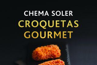 Las recetas de las mejores croquetas del mundo, por Chema Soler, chef de La GASTROcroquetería