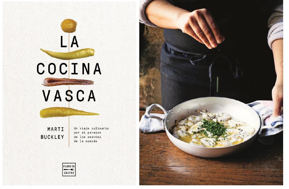 """""""La cocina vasca"""", de Marti Buckley, el libro definitivo sobre cultura y tradición gastronómica en el País Vasco"""