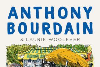 """""""Viajar, comer, descubrir"""", la irreverente guía de viajes póstuma del chef Anthony Bourdain"""