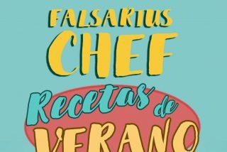 El eterno retorno de Falsarius Chef prosigue con  Recetas de Verano (cocina con trucos, fácil, rápida, y rica)