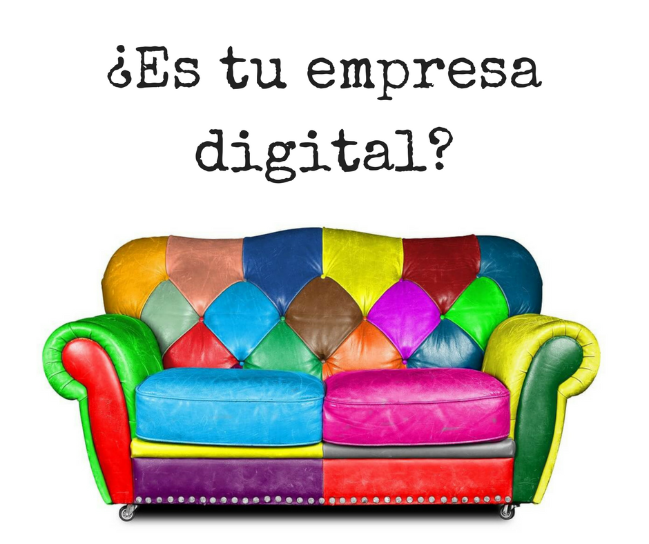 Agencia de Marketing Digital ¿Es tu empresa digital?