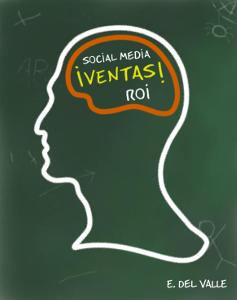 Por qué algunas empresas sacan partido a las redes sociales y otras no - Ernesto del Valle