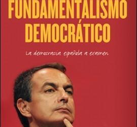 Portada del libro 'El fundamentalismo democrático'.