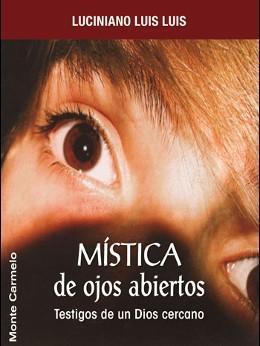 Mística de ojos abiertos