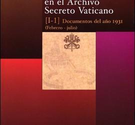 II República y Guerra Civil en los archivos secretos vaticanos