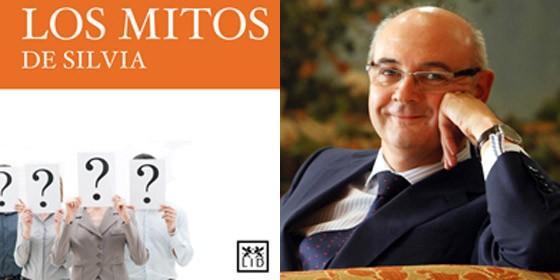 Portada del libro 'Los mitos de Silvia' y uno de sus autores, Jorge