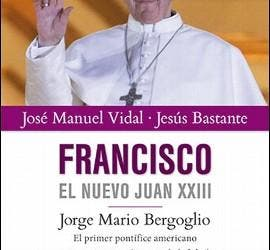Portada de 'Francisco. El nuevo Juan XXIII'