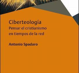 Ciberteología, de Spadaro (Herder)