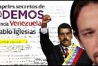 Así financia Venezuela a Pablo Iglesias.