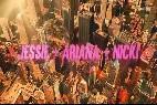 Jessie, Ariana y Nicki, las chicas 'Bang bang'