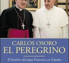 Carlos Osoro, el peregrino