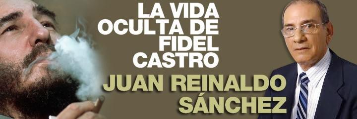 Juan Reinaldo Sánchez, 'La vida oculta de Fidel Castro'.