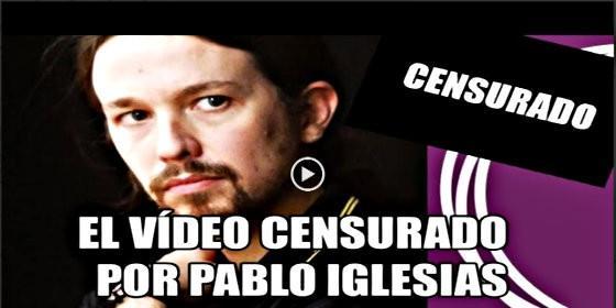 Pablo Iglesias, líder de Podemos, en su vídeo censurado.