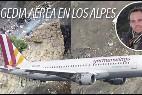 El avión siniestrado y la cara del copiloto que supuestamente estrelló el aparato.