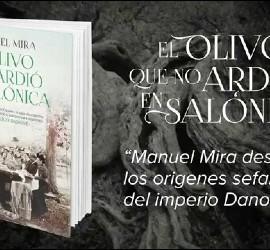 'El olivo que no ardió en Salónica', Manuel Mira