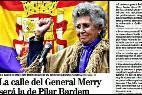 Memoria Histórica, callejero español y Pilar Bardem.