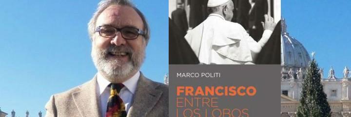 Politi y su libro Francisco enttre lobos
