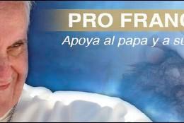 'Pro Francisco': apoya al Papa y sus reformas