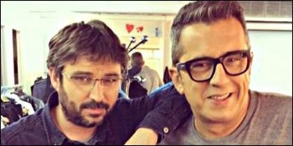 Jordi Evole y Andreu Buenafuente.