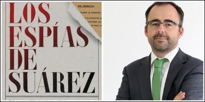 Portada de 'Los espías de Suárez' y Ernesto Villar.