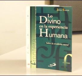 La nueva publicación de Jesús Espeja: 'Lo Divino en la experiencia Humana'