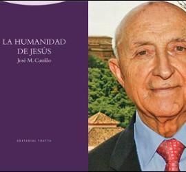 José María Castillo publica 'La humanidad de Jesús' (Trotta)