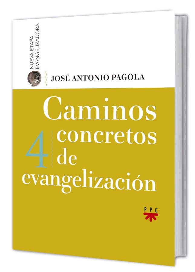 Resultado de imagen de caminos de evangelizacion pagola etapa