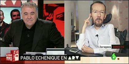 Antonio García Ferreras y Pablo Echenique.