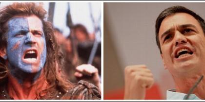 Mel Gibson en Braveheart y Pedro Sánchez.