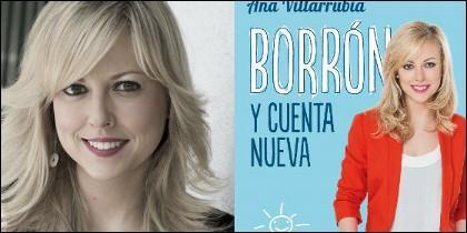 Ana Villarrubia y la portada de su libro 'Borrón y cuenta nueva'.