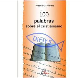100 palabras sobre el cristianismo (Paulinas)