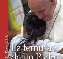 'La ternura de un Padre' (Ciudad Nueva)