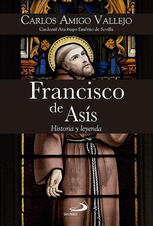 Resultado de imagen de Francisco de Asís. Historia y leyenda