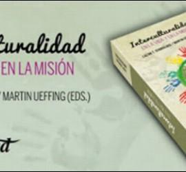 'Interculturalidad. En la vida y en la misión' (Verbo Divino)