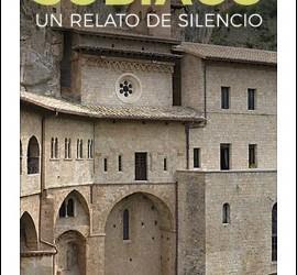 Subiaco: Un relato de silencio (Desclée)