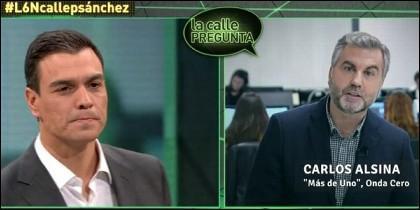 Pedro Sánchez (PSOE) y Carlos Alsina (ONDA CERO).