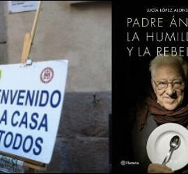 """""""Padre Ángel, la humildad y la rebeldía"""" (Planeta)"""