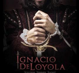 'Ignacio de Loyola: soldado, pecador, santo'