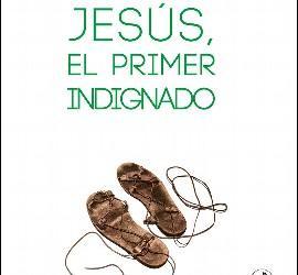 'Jesús, el primer indignado', de Carlos Abad