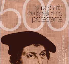 Conmemoración de la Reforma protestante en España