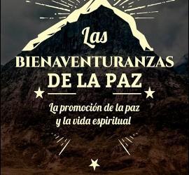 Las bienaventuranzas de la Paz (Grupo de Comunicación Loyola)