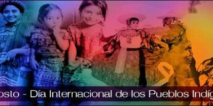 9 de agosto, Día Internacional de los Pueblos Indígenas