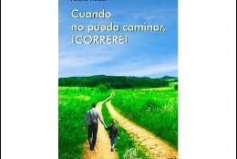 Cuando no pueda caminar, correré (Paulinas)